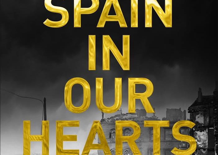 SPAIN IN OUR HEARTS, A Book Review