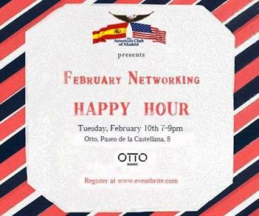 ANNOUNCING THE AMERICAN CLUB OF MADRID'S FEBRUARY EVENTS