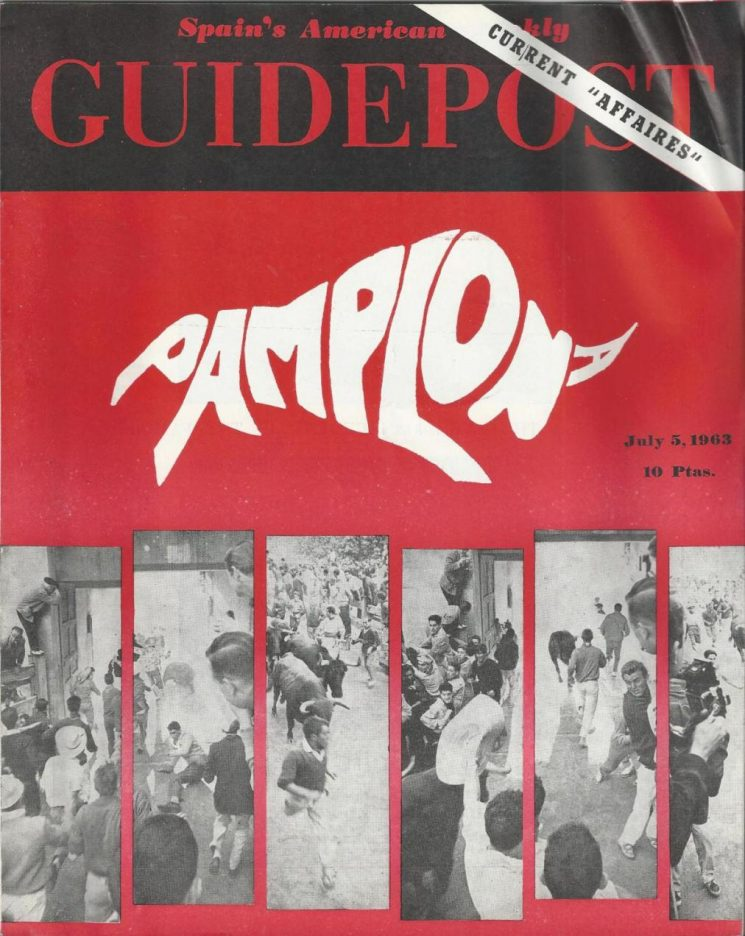 "A GUIDEPOST REPRINT: ""PAMPLONA: THE SUN ALSO SETS,"" 5 July 1963"