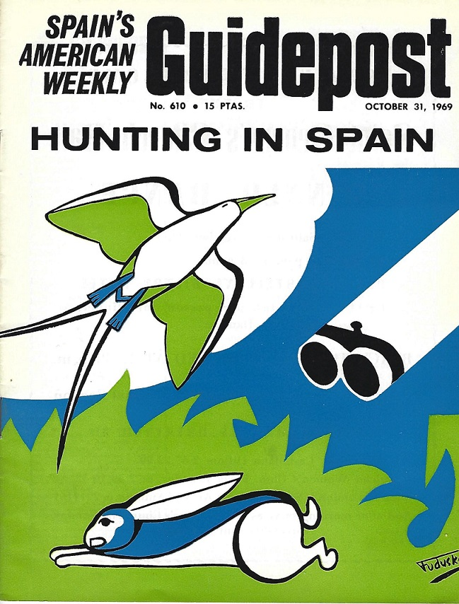 "A GUIDEPOST REPRINT: ""HUNTING IN SPAIN"", 31 OCTOBER 1969"