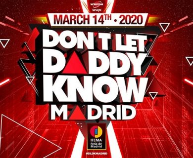 """""""DON'T LET DADDY KNOW"""" ANNOUNCES A PROUD RETURN TO IFEMA, MADRID!"""