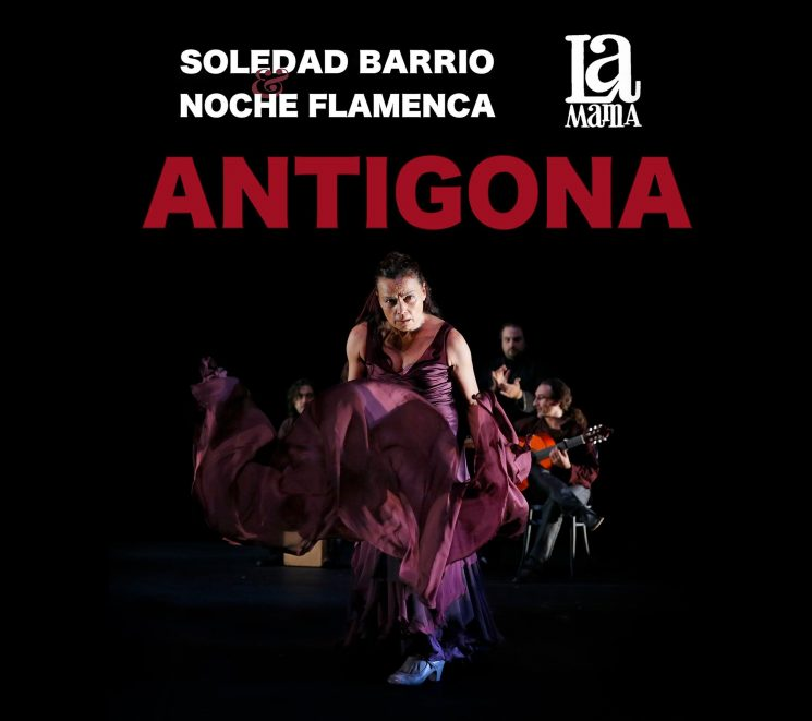 "Noche Flamenca's ""Antigona"" in the Time of Corona: At Home with Soledad Barrio and Martín Santangelo"